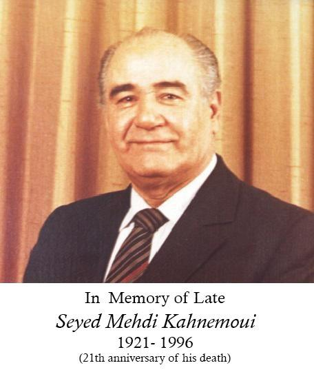 In Memory of late Seyed Mehdi Kahnemoui